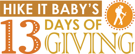 Hike it Baby's 13 Days of Giving