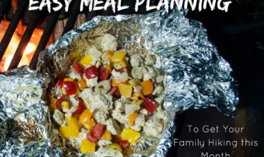 Easy Meal Planning to Get Your Family Hiking this Month by Heidi Schertz for Hike it Baby