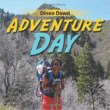 Book Review: Adventure Day with Dineo Dowd with Hike it Baby