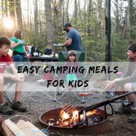 Easy camping meals for kids by Melissa Hollingsworth for Hike it Baby