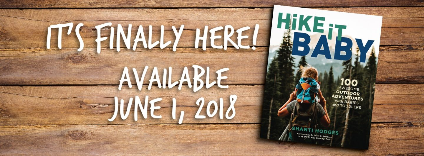 New Book: Hike it Baby 100 Adventures