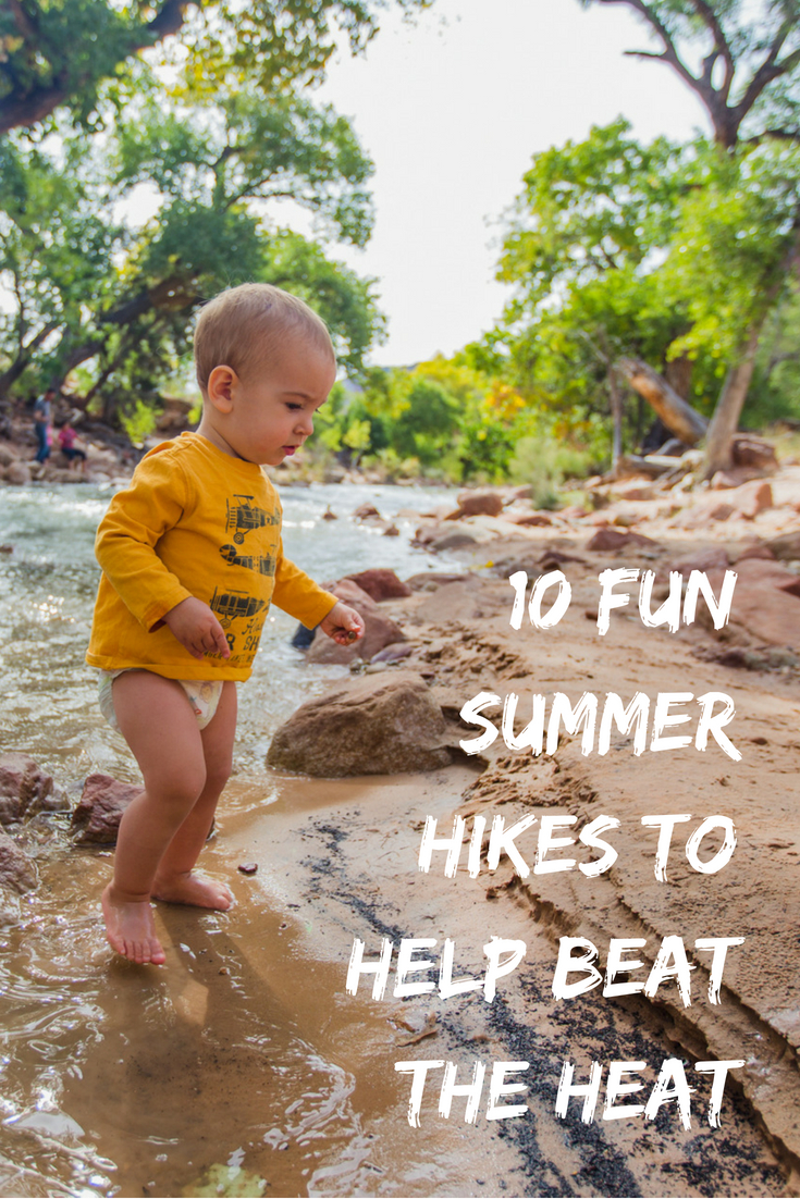 10 Fun summer hikes to beat the heat by Jessica Nave for Hike it Baby