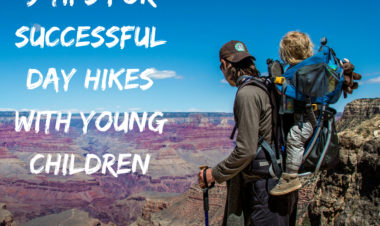 9 Tips for Successful Day Hikes with young children by Becca Hosley for Hike it Baby