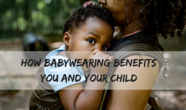 How babywearing benefits you and your child by Rebecca Hosley for Hike it Baby