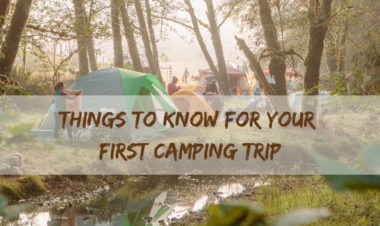 Things to Know for Your First Camping Trip by Lisa Boness for Hike it Baby
