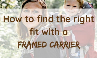 How to find the right fit with a frame carrier by Samantha Reddy for Hike it Baby