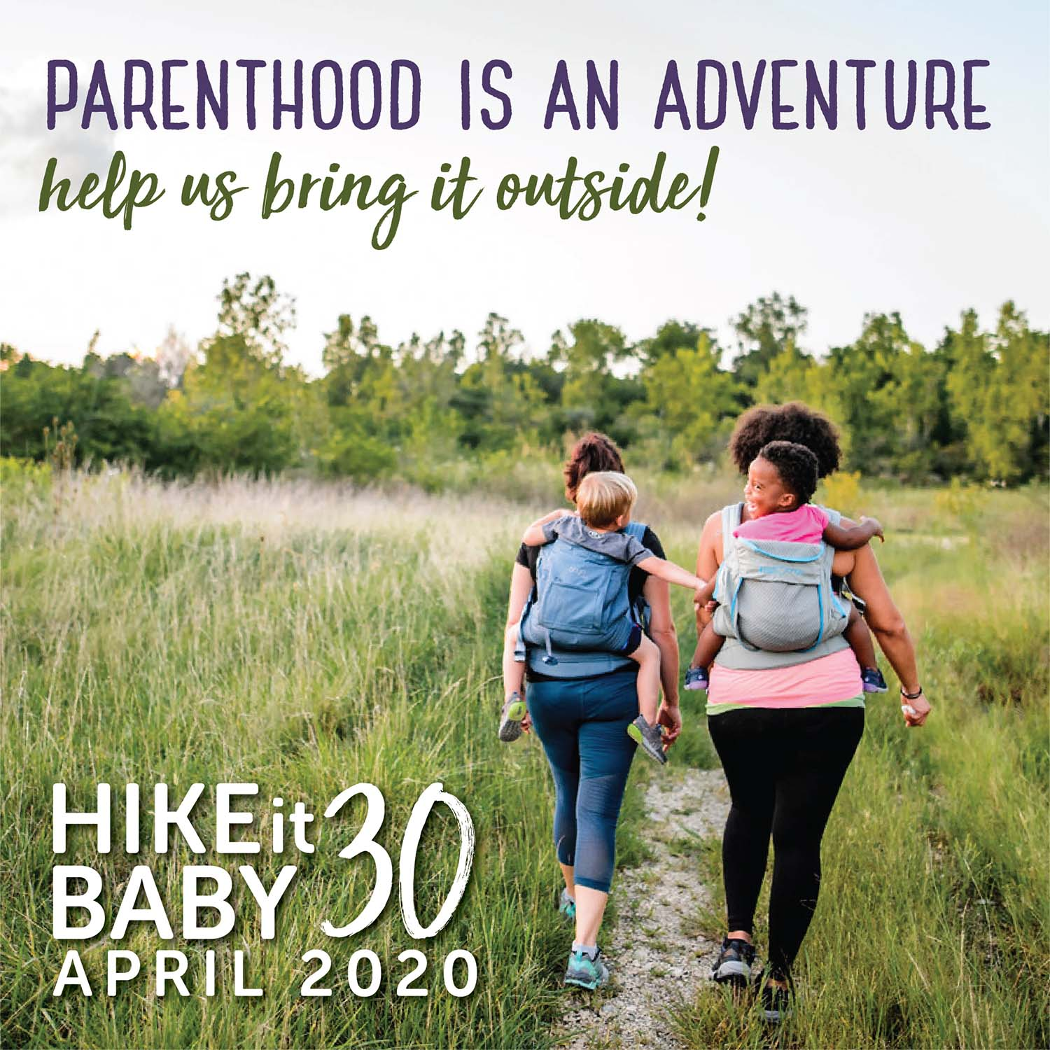 HIKE IT BABY 30 APRIL